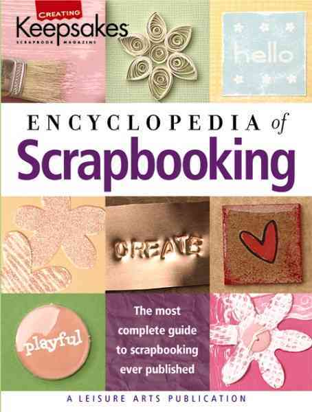 Encyclopedia Of Scrapbooking By White, Tracy (EDT)